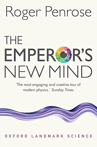 9780198784920: The Emperor's New Mind: Concerning Computers, Minds, and the Laws of Physics (Oxford Landmark Science)