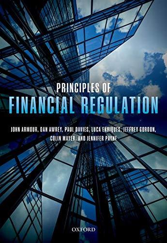 9780198786474: Principles of Financial Regulation