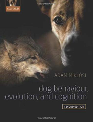 9780198787778: Dog Behaviour, Evolution, and Cognition