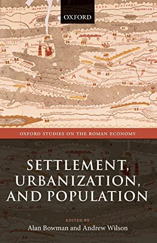 9780198788515: Settlement, Urbanization, and Population