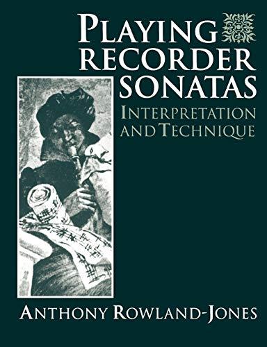 9780198790013: Playing Recorder Sonatas: Interpretation and Technique