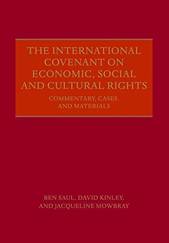 9780198790464: The International Covenant on Economic, Social and Cultural Rights: Commentary, Cases, and Materials