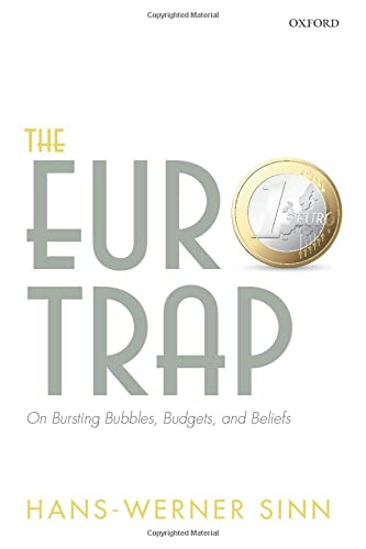 9780198791447: The Euro Trap: On Bursting Bubbles, Budgets, and Beliefs