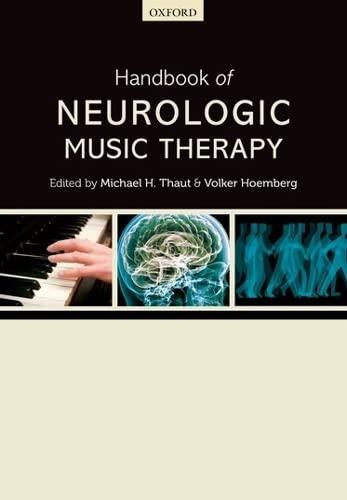 9780198792611: Handbook of Neurologic Music Therapy