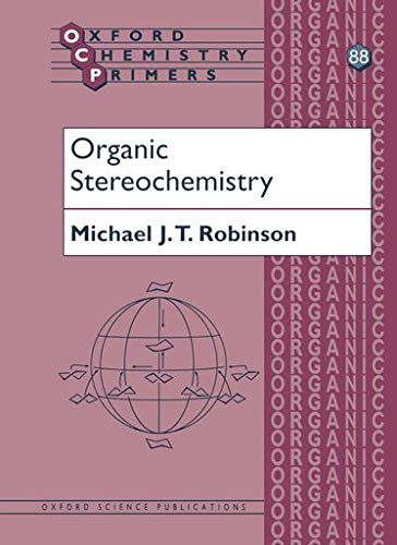 9780198792758: Organic Stereochemistry (Oxford Chemistry Primers)