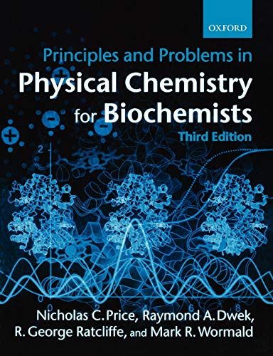 9780198792819: Principles and Problems in Physical Chemistry for Biochemists