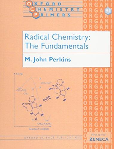 9780198792895: Radical Chemistry: The Fundamentals