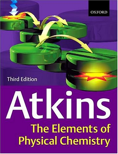 9780198792901: Elements of Physical Chemistry - Student Solution Manual (3rd, 01) by Atkins, Peter - Trapp, Charles [Paperback (2000)]