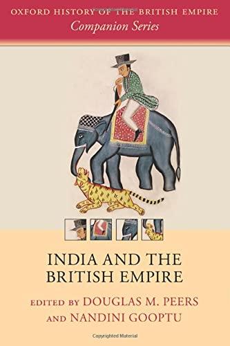 9780198794615: India and the British Empire (Oxford History of the British Empire Companion Series)