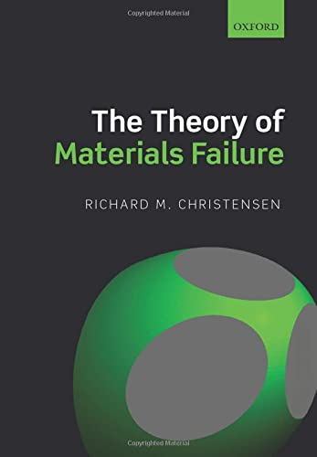 9780198794707: The Theory of Materials Failure