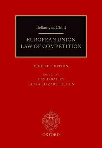 9780198794752: Bellamy & Child: European Union Law of Competition