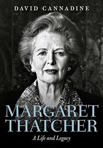 9780198795001: Margaret Thatcher: A Life and Legacy