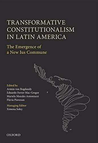 Transformative Constitutionalism in Latin America: Armin von Bogdandy