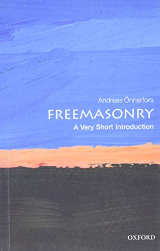 Freemasonry: A Very Short Introduction (Very Short: nnerfors, Andreas