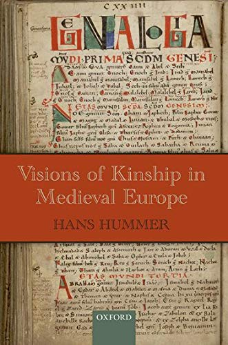 9780198797609: Visions of Kinship in Medieval Europe