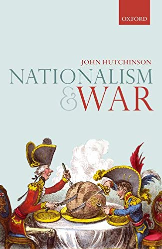 9780198798453: Nationalism and War