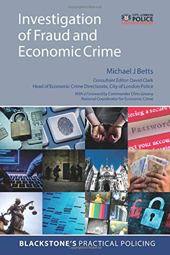 9780198799016: Investigation of Fraud and Economic Crime (Blackstone's Practical Policing)