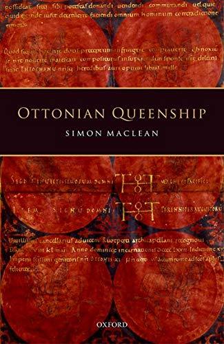 9780198800101: Ottonian Queenship