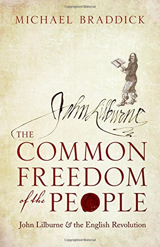9780198803232: The Common Freedom of the People: John Lilburne and the English Revolution