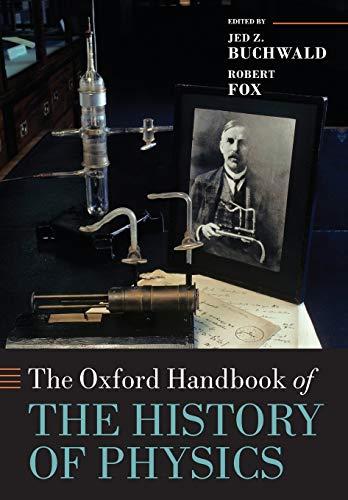 9780198805328: The Oxford Handbook of the History of Physics (Oxford Handbooks)