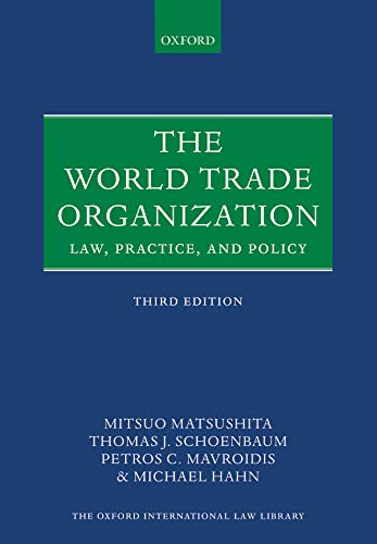9780198806226: The World Trade Organization: Law, Practice, and Policy (Oxford International Law Library)