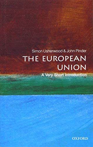 9780198808855: The European Union: A Very Short Introduction (Very Short Introductions)