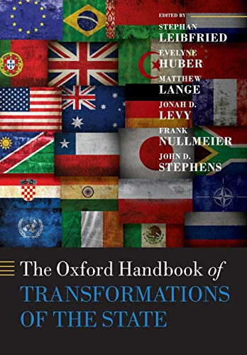 9780198808923: The Oxford Handbook of Transformations of the State (Oxford Handbooks)
