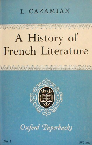 A History of French Literature. (Oxford Paperbacks): Cazamian, Louis FranCois,