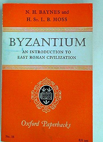 9780198810162: Byzantium: An Introduction to East Roman Civilization