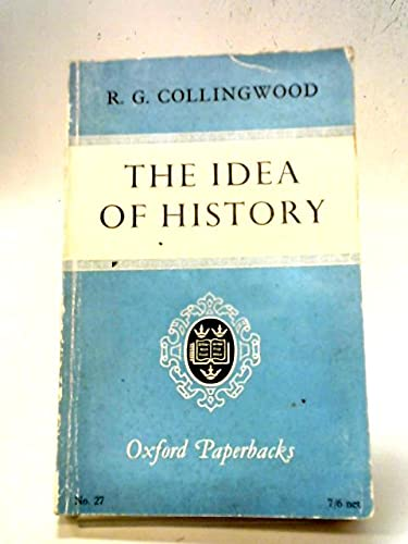 9780198810278: The Idea of History (Oxford Paperbacks)