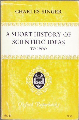 9780198810490: Short History of Scientific Ideas to 1900 (Oxford Paperbacks)