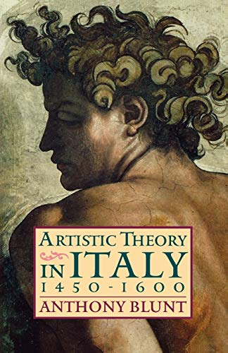 9780198810506: Artistic Theory in Italy 1450-1600