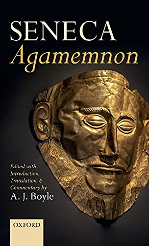 9780198810827: Seneca: Agamemnon: Edited with Introduction, Translation, and Commentary