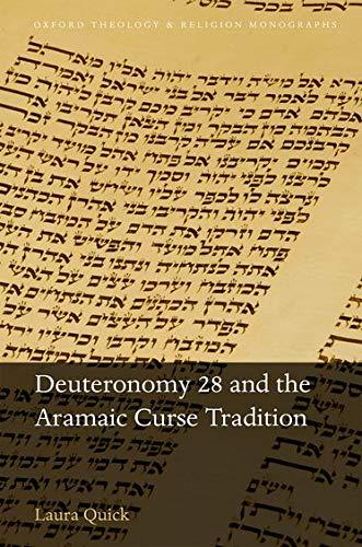 9780198810933: Deuteronomy 28 and the Aramaic Curse Tradition
