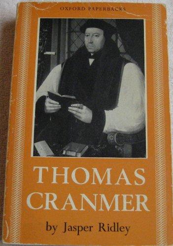 Thomas Cranmer: Jasper Ridley