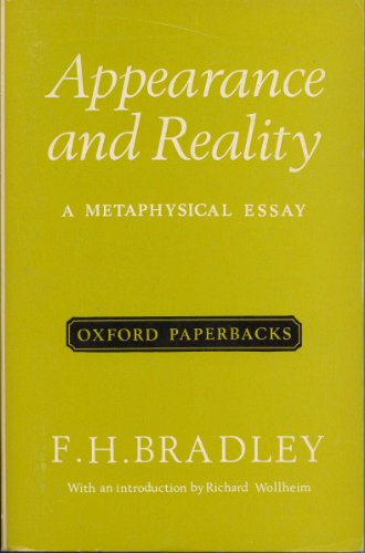 9780198811503: Appearance and Reality: A Metaphysical Essay (Oxford Paperbacks)