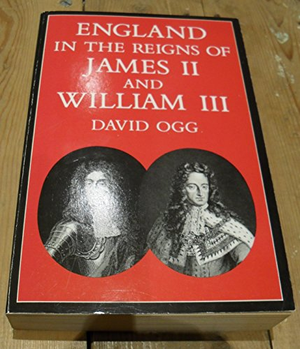 9780198811541: England in the Reigns of James II and William III (Oxford Paperbacks)