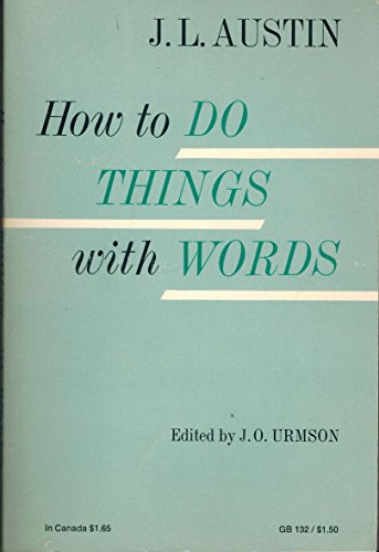9780198812340: How to Do Things with Words