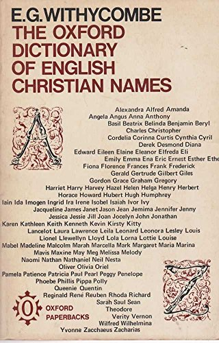 9780198813026: The Oxford Dictionary of English Christian Names