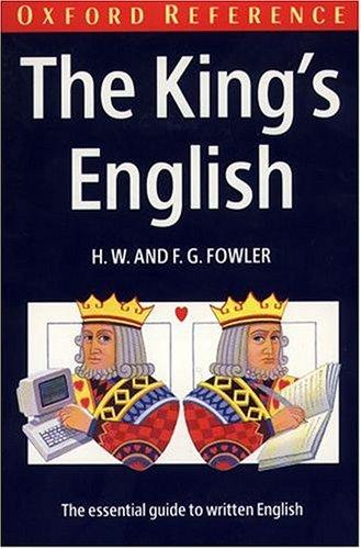 9780198813309: The King's English