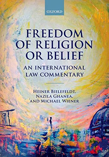 9780198813613: Freedom of Religion or Belief: An International Law Commentary
