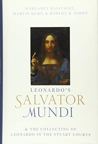 9780198813835: Leonardo's Salvator Mundi and the Collecting of Leonardo in the Stuart Courts