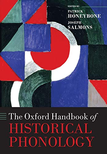 9780198814139: The Oxford Handbook of Historical Phonology (Oxford Handbooks)