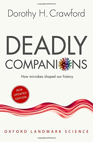 9780198815440: Deadly Companions: How Microbes Shaped our History (Oxford Landmark Science)