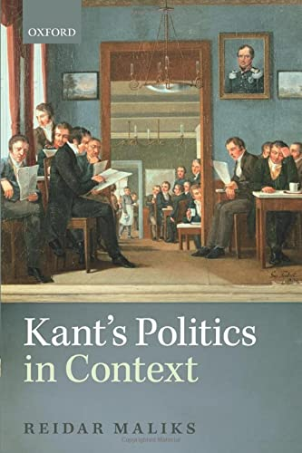 9780198817406: Kant's Politics in Context