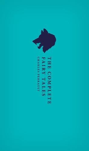 The Complete Fairy Tales (Oxford World's Classics: Charles Perrault, Christopher