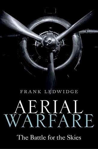 9780198818137: Aerial Warfare: The Battle for the Skies