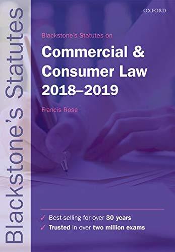 9780198818519: Blackstone's Statutes on Commercial & Consumer Law 2018-2019 (Blackstone's Statute Series)