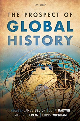 9780198820680: The Prospect of Global History