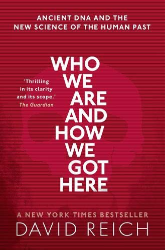 9780198821267: Who We Are and How We Got Here: Ancient DNA and the new science of the human past